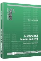 Testamentul în noul Cod civil | Negrilă Daniela