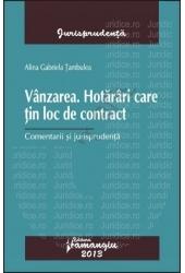 Vânzarea. Hotărâri care țin loc de contract | Alina Gabriela Tambulea