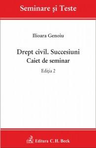 Drept civil. Succesiuni. Caiet de seminar. Editia 2