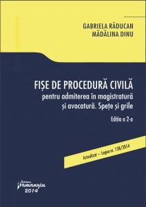 Fise de procedura civila pentru admiterea in magistratura si avocatura editia a2-a - Raducan
