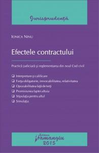 Efectele contractului. Practica judiciara si reglementarea din noul Cod civil
