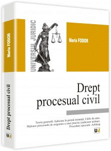 MARIA FODOR - Drept procesual civil 2014