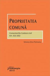 Proprietatea comuna. Comentariile Codului civil. Art. 631-692