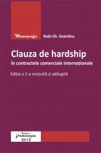 Clauza de hardship in contracte comerciale internationale. Editia a 2-a -Geamanu