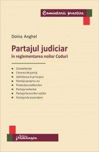 Partajul judiciar in reglementarea noilor Coduri - Anghel