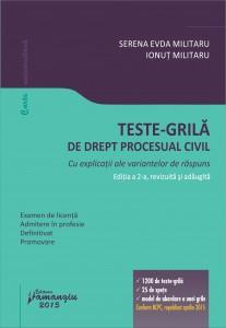 Teste-grila de drept procesual civil - Militaru ed.2
