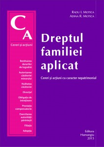 Dreptul familiei aplicat Cereri si actiuni cu caracter nepatrimonial - Motica