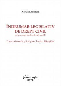 Indrumar legislativ de drept civil pentru uzul studentilor in anul II_Almasan