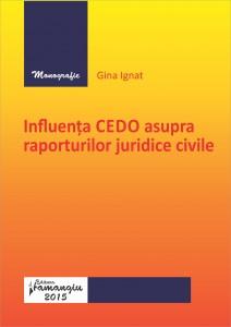 Influenta CEDO asupra raporturilor juridice civile_Ignat