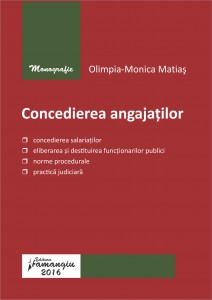 Concedierea angajatilor - Olimpia-Monica Matias