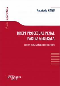 Drept procesual penal. Partea generala - Crisu