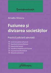 Fuziunea si divizarea societatilor - Arcadia Hinescu (1)