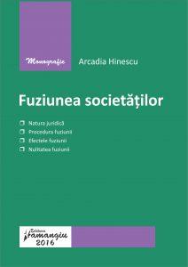 Fuziunea societatilor - Arcadia Hinescu