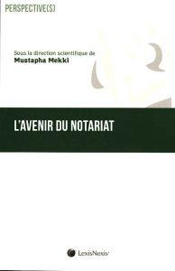 l-avenir-du-notariat-9782711025107