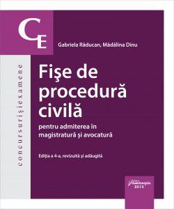 Fise de procedura civila pentru admiterea in magistratura si avocatura Editia a 4-a - Gabriela Raducan, Madalina Dinu