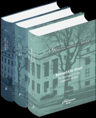 In honorem Flavius Antoniu Baias. Aparenta in drept | Adriana Almasan, Ioana Vârsta, Cristina Elisabeta Zamsa (editori)